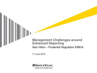 Management Challenges around Enhanced Reporting