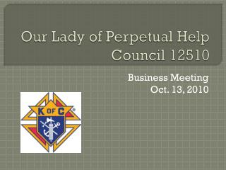 Our Lady of Perpetual Help Council 12510