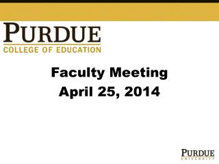 Faculty Meeting April 25, 2014