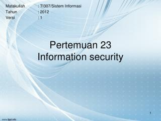 Pertemuan 23 Information security