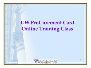 UW ProCurement Card Online Training Class