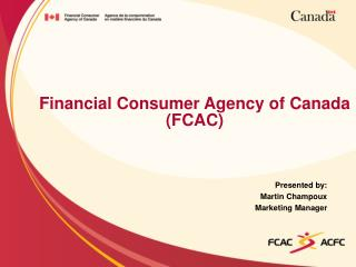 Financial Consumer Agency of Canada (FCAC)
