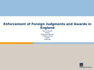 Enforcement of Foreign Judgments and Awards in England
