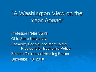 """A Washington View on the Year Ahead"""