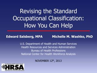 Revising the Standard Occupational Classification:  How You Can Help