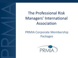 The Professional Risk Managers' International Association