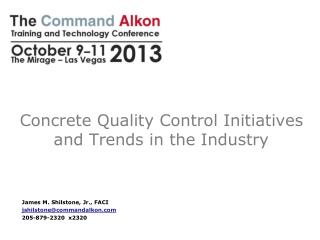 Concrete Quality Control Initiatives and Trends in the Industry
