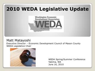 2010 WEDA Legislative Update