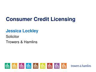 Consumer Credit Licensing