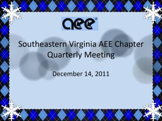 Southeastern Virginia AEE Chapter Quarterly Meeting