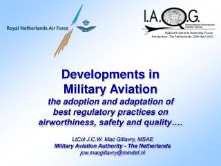developments in  military aviation the adoption and adaptation of  best regulatory practices on  airworthiness, safety a