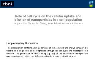 Role of cell cycle on the cellular uptake and dilution of nanoparticles in a cell population