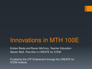 Innovations  in MTH 100E