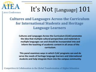 Cultures  and Languages Across the Curriculum for International Students and Heritage Language Learners