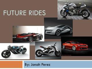FUTURE Rides
