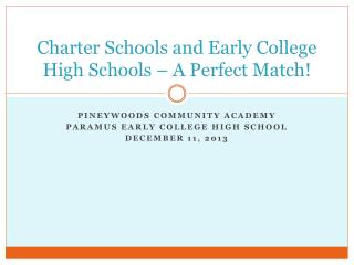 Charter Schools and Early College High Schools – A Perfect Match!