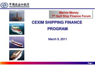 CEXIM SHIPPING FINANCE  PROGRAM                        March 9, 2011