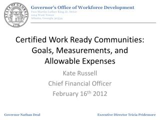 Certified Work Ready Communities: Goals, Measurements, and Allowable Expenses