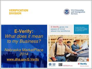 E-Verify: What does it mean to my Business? Nebraska  MarketPlace  2014