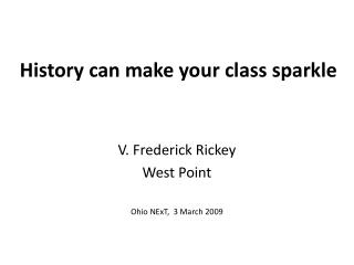 History can make your class sparkle