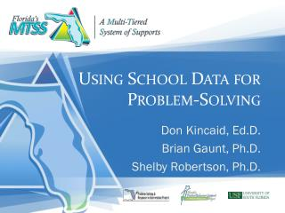 Using School Data for  Problem-Solving