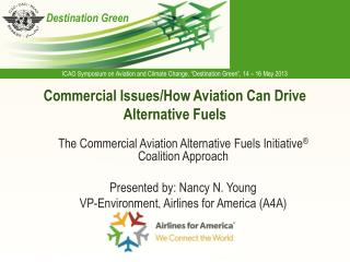 Commercial Issues/How Aviation Can Drive Alternative Fuels