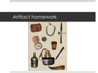 Artifact homework