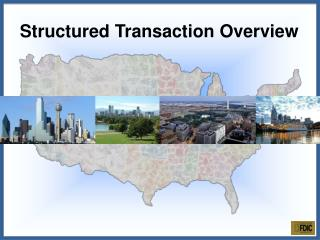 Structured Transaction Overview