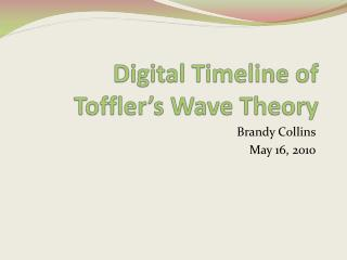 Digital Timeline of Toffler's Wave Theory