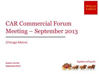 CAR Commercial Forum Meeting – September 2013
