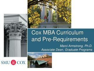 Cox MBA Curriculum and Pre-Requirements