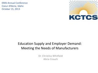Education Supply and Employer Demand: Meeting the Needs of Manufacturers
