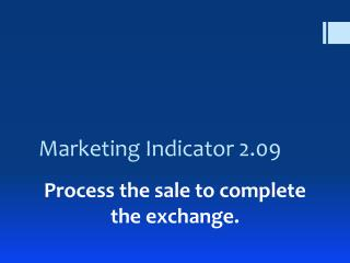 Marketing Indicator 2.09