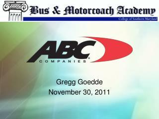 Gregg Goedde November 30, 2011