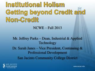 Institutional Holism Getting beyond Credit and Non-Credit