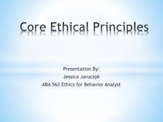 Core Ethical Principles