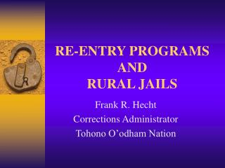 re-entry programs and rural jails