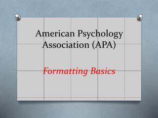 American Psychology Association (APA)
