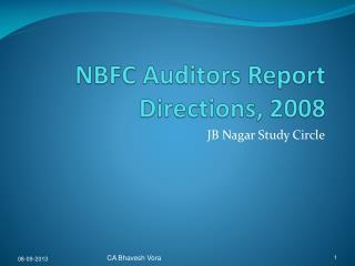 NBFC Auditors Report Directions, 2008