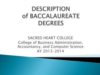 DESCRIPTION of  BACCALAUREATE DEGREES