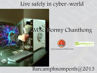 Live safely in cyber-world