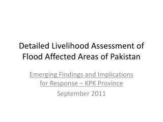 Detailed Livelihood Assessment of Flood Affected Areas of Pakistan