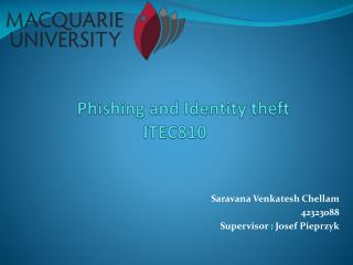 Phishing and  I dentity theft ITEC810