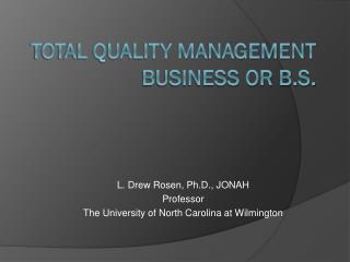Total Quality management Business or b.s.