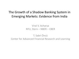 The Growth of a Shadow Banking System in Emerging Markets: Evidence from India