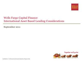 Wells Fargo Capital Finance International Asset Based Lending Considerations