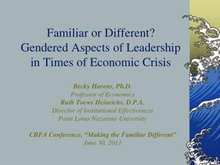 Familiar or Different? Gendered Aspects of Leadership in Times of Economic Crisis