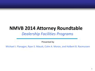 NMVB 2014 Attorney Roundtable  Dealership Facilities Programs