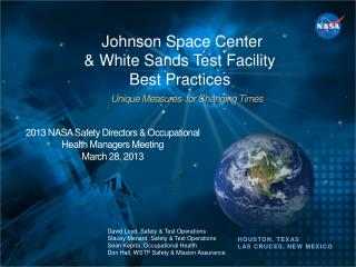 Johnson Space Center  & White Sands Test Facility  Best Practices