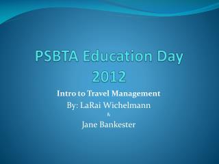 PSBTA Education Day 2012